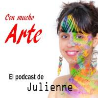 """Podcast Con mucho ARTE """"Pensamiento, arte y cultura en tiempos de Covid-19"""" #1 (versión podcast)"""